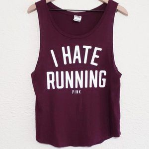 Victoria Secret PINK I Hate Running Muscle Tank